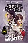 SOLO - A Star Wars Story MOST WANTED Cover Ultra Hi Resolution